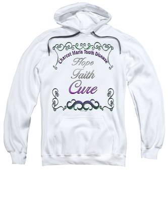 Sweatshirt featuring the digital art Hope Faith Cure For Cmt by Susan Kinney