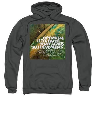 Inspirational Saying Optimism Sweatshirt