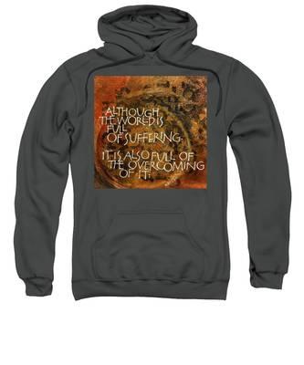 Inspirational Saying Overcome Sweatshirt