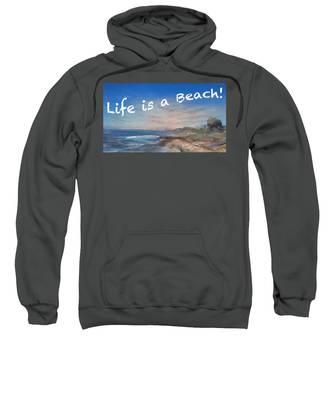 Life Is A Beach Sweatshirt