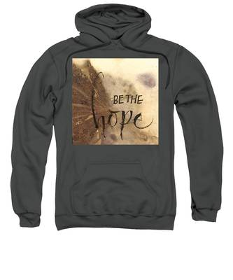 Be The Hope Sweatshirt
