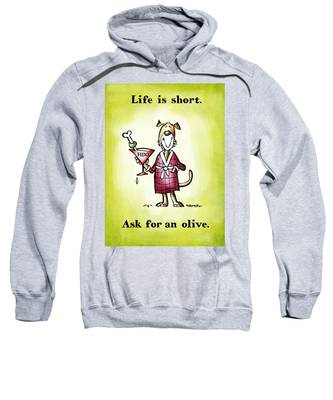 Sweatshirt featuring the digital art Life Is Short by Mark Armstrong