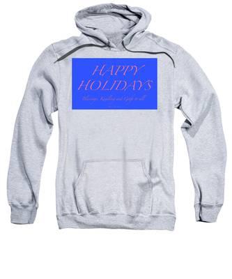 Happy Holidays - Day 7 Sweatshirt