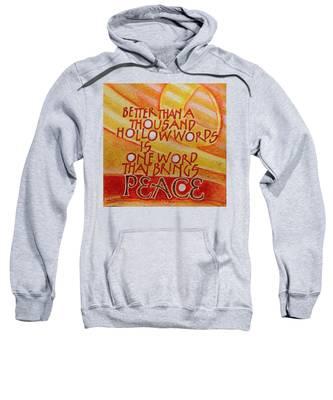 Inspirational Saying Peace Sweatshirt