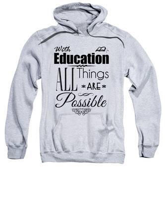 With Education Sweatshirt