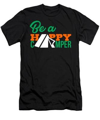 Designs Similar to Be A Happy Camper