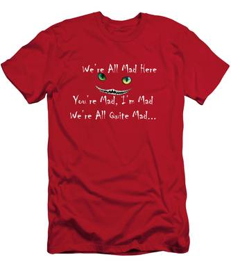 Men's T-Shirt (Athletic Fit) featuring the digital art We're All Quite Mad Here by Jeff Folger