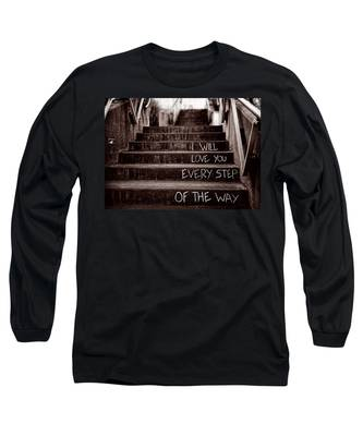 I Will Love You Long Sleeve T-Shirt