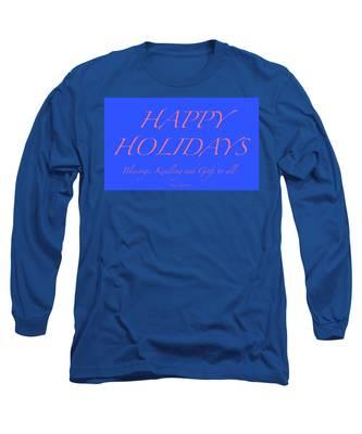 Happy Holidays - Day 7 Long Sleeve T-Shirt