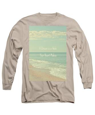 Dreams And Wishes Long Sleeve T-Shirt