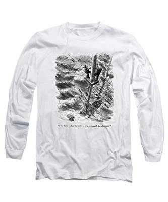 You Know What I'd Like To Try Someday? Long Sleeve T-Shirt