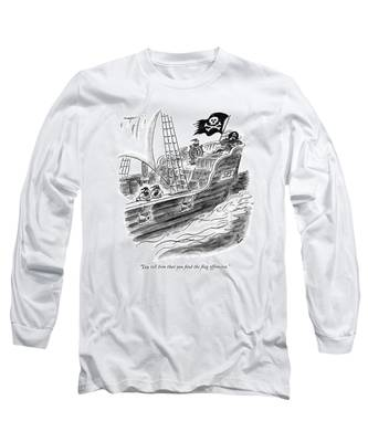 You Tell Him That You ?nd The ?ag Offensive Long Sleeve T-Shirt