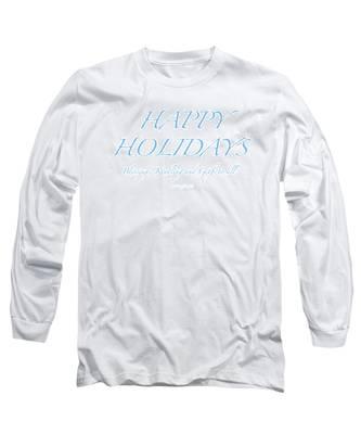 Happy Holidays - Day 2 Long Sleeve T-Shirt