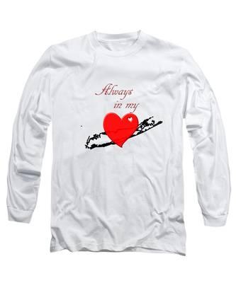 Always In My Heart Li Long Sleeve T-Shirt
