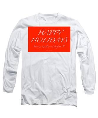 Happy Holidays - Day 1 Long Sleeve T-Shirt