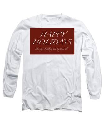 Happy Holidays - Day 6 Long Sleeve T-Shirt