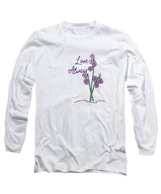 Love Always Long Sleeve T-Shirt