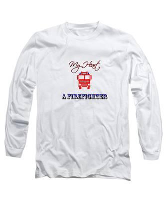 My Heart Belongs To A Firefighter Long Sleeve T-Shirt