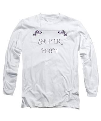 Super Mom - Purple Long Sleeve T-Shirt