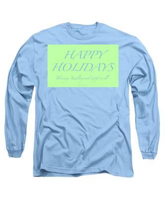 Happy Holidays - Day 4 Long Sleeve T-Shirt