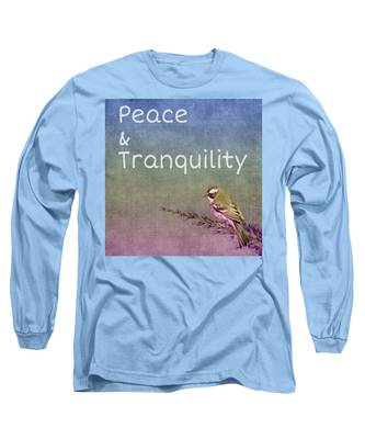 Peace And Tranquility  Long Sleeve T-Shirt