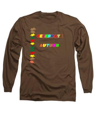 Celebrate Autumn Long Sleeve T-Shirt