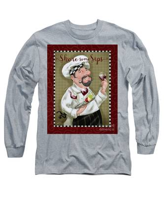 Wine Chef-share Some Sips Long Sleeve T-Shirt