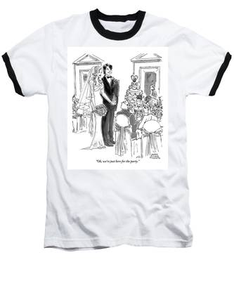 A Bride And Groom To The Guests At Their Wedding Baseball T-Shirt
