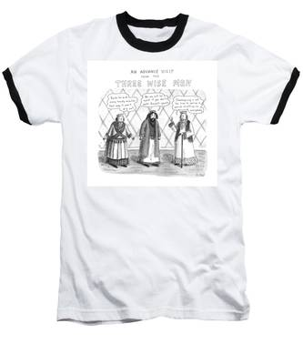 An Advance Visit From The Three Wise Men Baseball T-Shirt