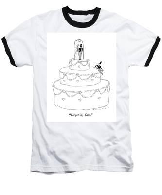 Forget It, Carl Baseball T-Shirt
