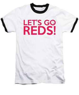 Let's Go Reds Baseball T-Shirt