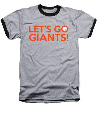 Let's Go Giants Baseball T-Shirt
