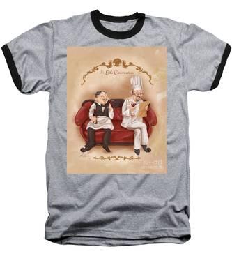 Chefs On A Break-a Little Conversation Baseball T-Shirt