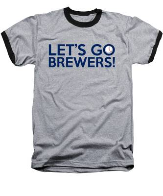 Let's Go Brewers Baseball T-Shirt