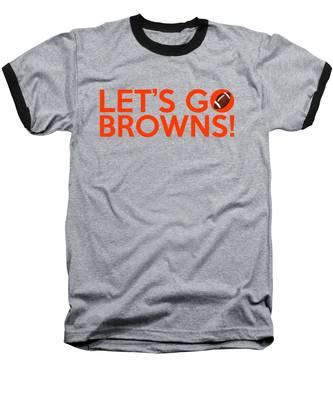 Let's Go Browns Baseball T-Shirt