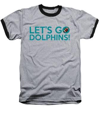 Let's Go Dolphins Baseball T-Shirt