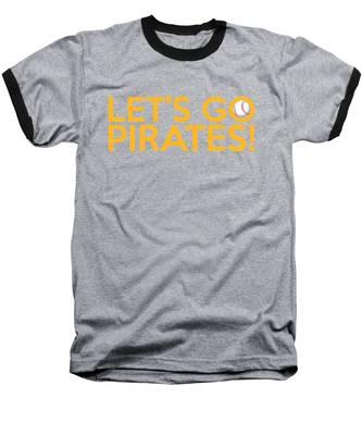 Let's Go Pirates Baseball T-Shirt