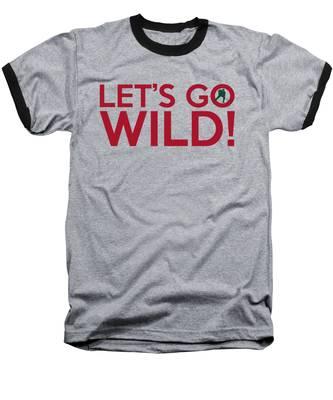 Let's Go Wild Baseball T-Shirt