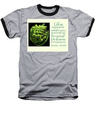 Life Happens Baseball T-Shirt