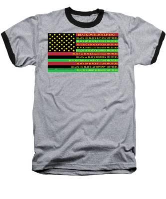 What About Black On Black Living? Baseball T-Shirt