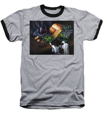 Bread And Wine Baseball T-Shirt
