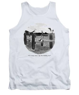 I've Always Been A Big Otis Redding Fan Tank Top