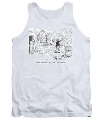 Hon, Mueller's Got This. Come To Bed. Tank Top