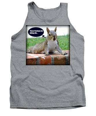 Squirrely Push Ups Tank Top