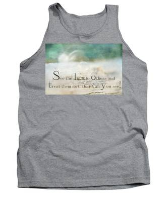 See The Light In Others Tank Top