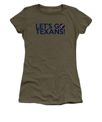 Let's Go Texans Women's T-Shirt
