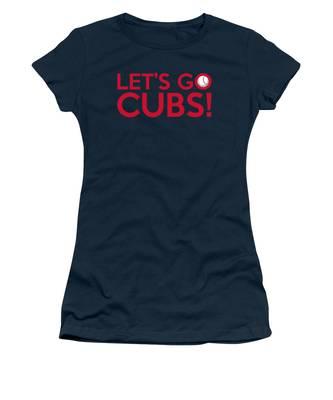 Let's Go Cubs Women's T-Shirt