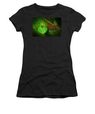 Ladybug On Leaf Thousand Miracles Quote Women's T-Shirt