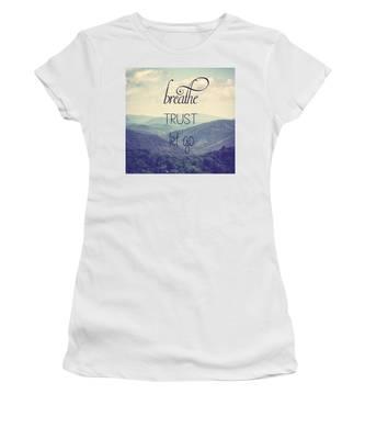 Breathe Trust Let Go Women's T-Shirt