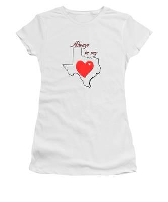 Always In My Heart Tx Women's T-Shirt